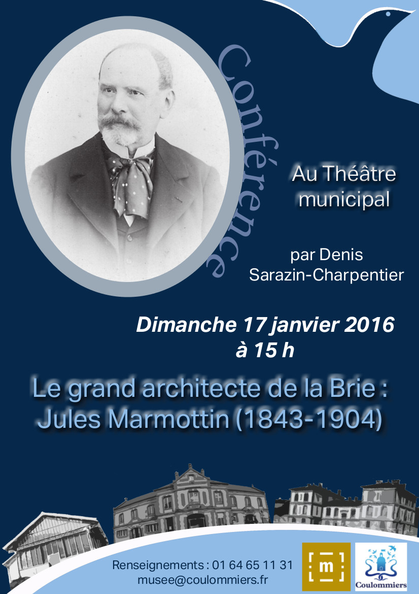 Le grand architecte de la brie jules marmottin conference coulommiers 17 1 2016